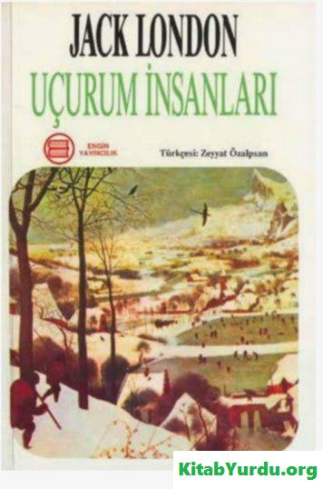 Jack London UÇURUM İNSANLARI