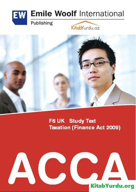 ACCA F6 UK Study Text Taxation (Finance Act 2009)