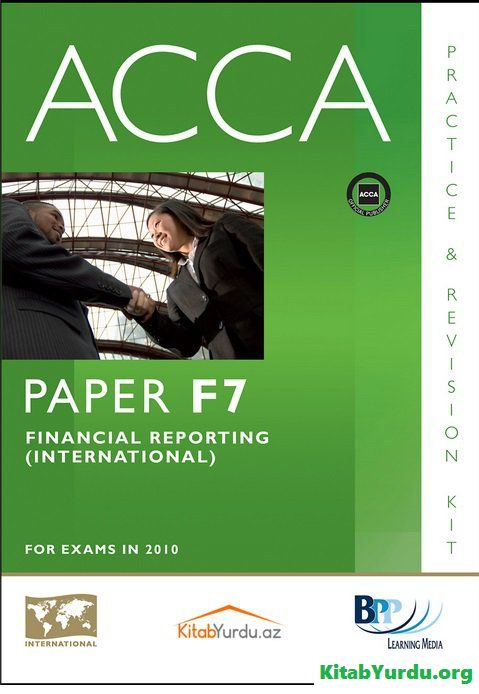 F7-Financial Reporting (Int.)-Revision Kit-BPP