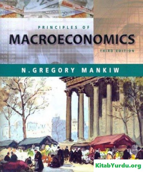 N. Gregory Mankiw PRINCIPLES OF MACROECONOMICS