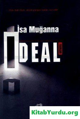 İsa Muğanna - İdeal