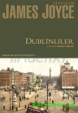James Joyce - Dublinliler