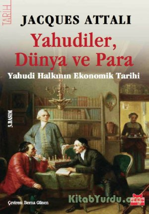 Jacques Attali – Yahudiler, Dünya ve Para